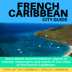 French Caribbean - City Guide - 300 x 300