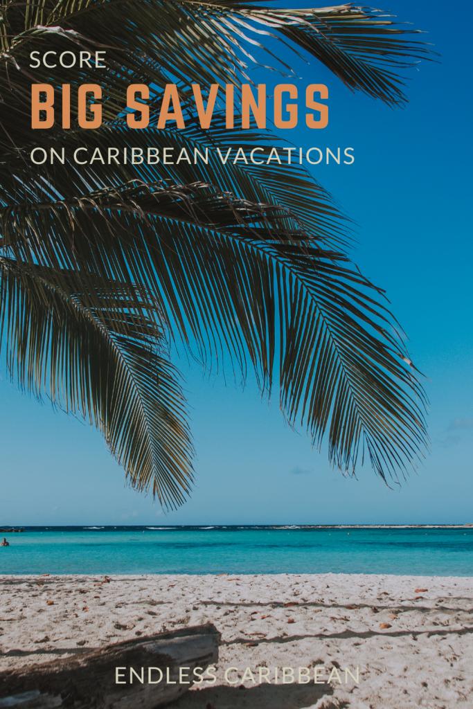Score Big Savings on Caribbean Vacations