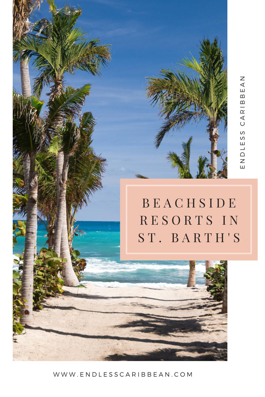 Pinterest Blog Pin Beachside Hotels in Saint Barth's
