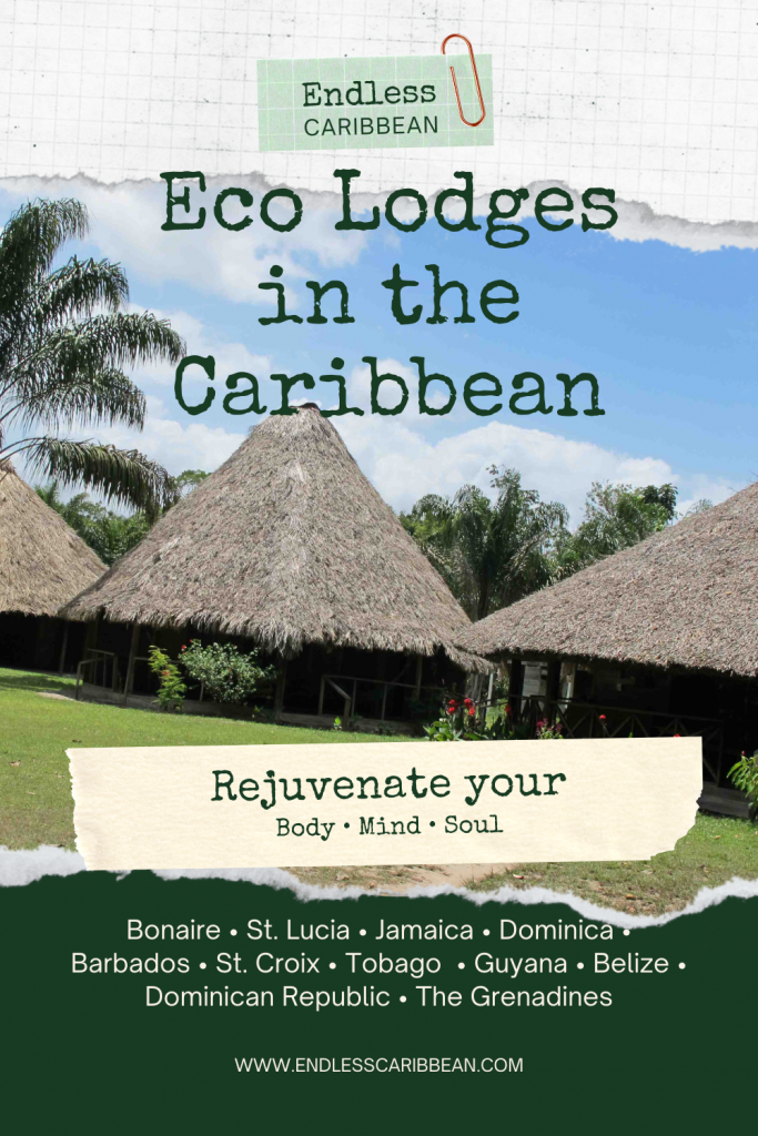 Eco Lodges in the Caribbean