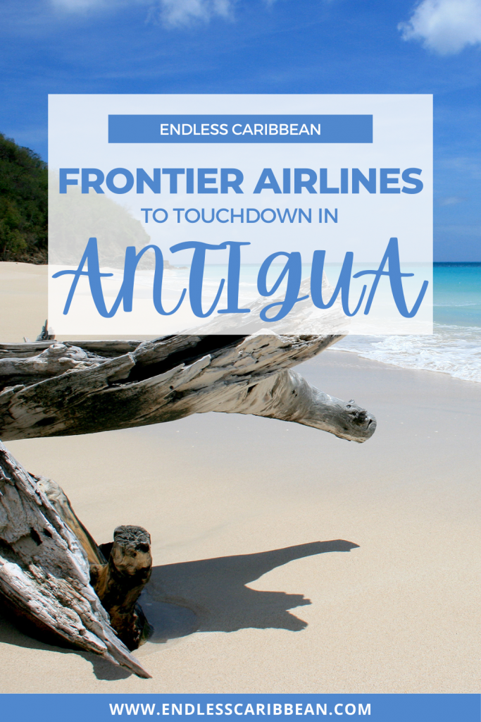 Pinterest Pin Endless Caribbean - Frontier Airlines to Touchdown in Antigua