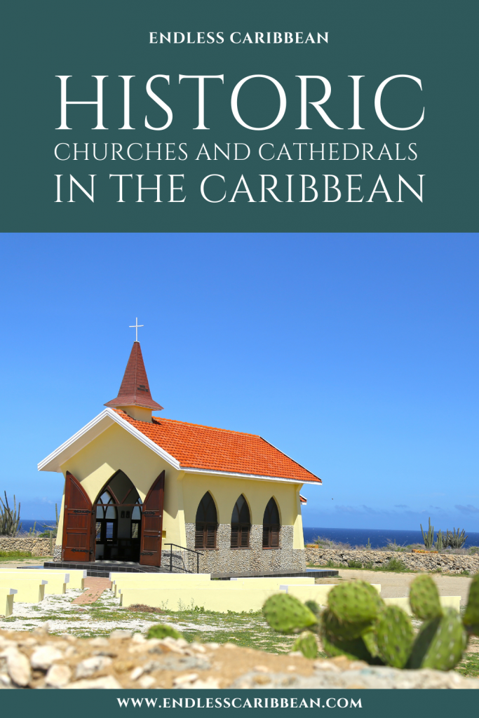 Pinterest Pin Historic Churches and Cathedrals in the Caribbean