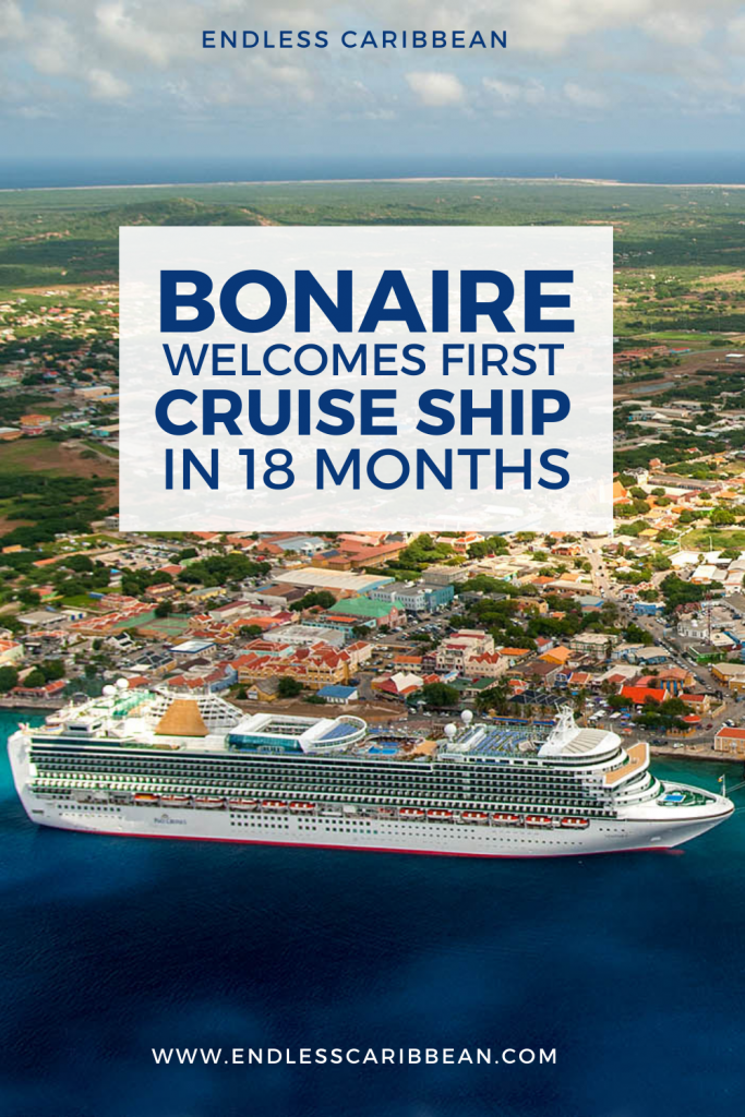 Pinterest - Bonaire Welcomes First Cruise Ship After 18 Months